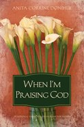 When I'm Praising God eBook
