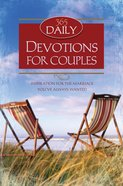 365 Daily Devotions For Couples (365 Daily Devotions Series) eBook