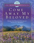 365 One-Minute Meditations From Come Away My Beloved eBook