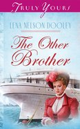 The Other Brother (#492 in Heartsong Series)