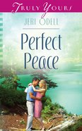 Perfect Peace (Heartsong Series) eBook