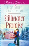 Stillwater Promise (Heartsong Series) eBook