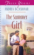 The Summer Girl (#541 in Heartsong Series) eBook