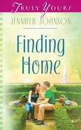 Finding Home (Heartsong Series) eBook