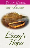Lizzy's Hope (#443 in Heartsong Series) eBook