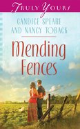 Mending Fences (Heartsong Series) eBook