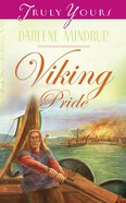 Viking Pride (#447 in Heartsong Series) eBook