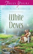 White Doves (Heartsong Series) eBook