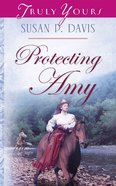 Protecting Amy (Heartsong Series) eBook