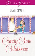 Candy Cane Calaboose (#458 in Heartsong Series) eBook