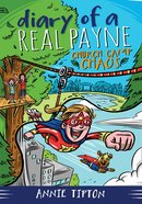 Church Camp Chaos (#02 in Diary Of A Real Payne Series) eBook