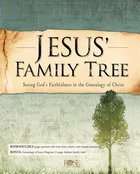 Jesus' Family Tree: Seeing God's Faithfulness in the Genealogy of Christ eBook