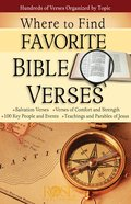 Where to Find Favorite Bible Verses (Rose Guide Series)