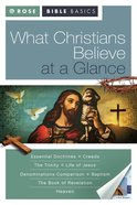 What Christians Believe At a Glance (Rose Bible Basics Series) eBook
