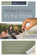 Where to Find It in the Bible (Rose Bible Basics Series) eBook