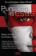 Pursuing Jesus (Rose Bible Basics Series) eBook
