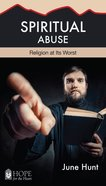 Spiritual Abuse (Hope For The Heart Series) eBook