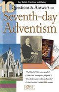 10 Questions & Answers on Seventh-Day Adventism (Rose Guide Series) eBook