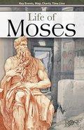 Life of Moses (Rose Guide Series) eBook