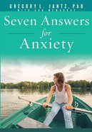 Seven Answers For Anxiety eBook