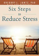 Six Steps to Reduce Stress eBook