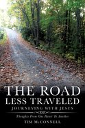 The Road Less Traveled, Journeying With Jesus eBook