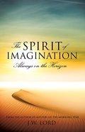 The Spirit of Imagination eBook