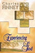 Experiencing the Presence of God (4 In 1 Anthology) eBook