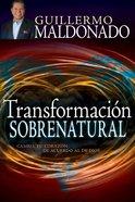 Transformacin Sobrenatural (Supernatural Transformation)