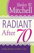 Radiant After 70 eBook