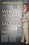 Who?S Holding Your Ladder? eBook