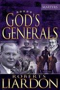 Martyrs (God's Generals Series) Paperback