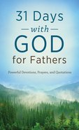 31 Days With God For Fathers (Value Book Series)