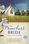 The Preacher's Bride Collection (6 In 1 Fiction Series)