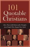 101 Quotable Christians eBook