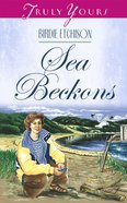 The Sea Beckons (#414 in Heartsong Series) eBook