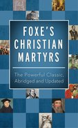 Foxe's Christian Martyrs eBook