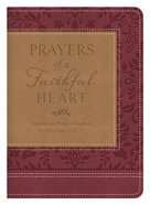 Prayers of a Faithful Heart eBook