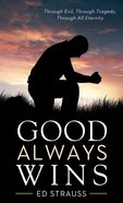 Good Always Wins (Value Book Series) eBook