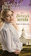 Betsy's Return (#02 in Brides Of Lehigh Canal Series) eBook