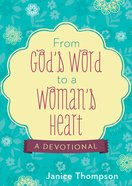 From God's Word to a Woman's Heart