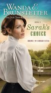 Sarah's Choice (#03 in Brides Of Lehigh Canal Series) eBook
