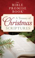 The a Treasury of Christmas Scriptures (The Bible Promise Book Series) eBook