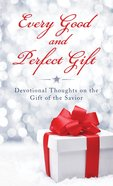 Every Good and Perfect Gift eBook
