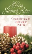 Helen Steiner Rice: A Collection of Christmas Poetry eBook