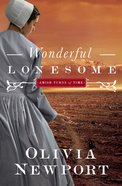 Wonderful Lonesome (#01 in Amish Turns Of Time Series) eBook