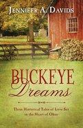 Buckeye Dreams (Romancing America Series) eBook