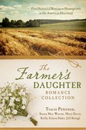 The Farmer's Daughter Romance Collection eBook