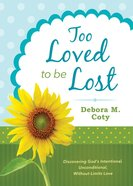 Too Loved to Be Lost eBook