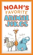 Noah's Favorite Animal Jokes eBook
